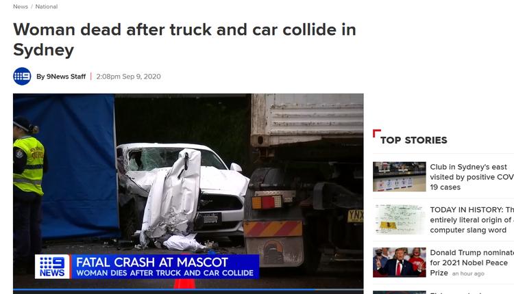 周三(9月9日)下午,悉尼南区Mascot一辆卡车和汽车发生碰撞后,一名女性不幸死亡。