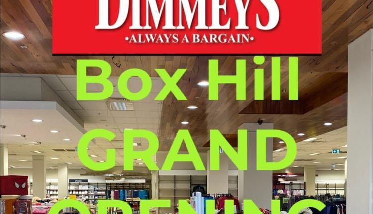 Dimmeys在墨尔本华人区博士山开新店啦!